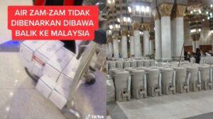 Air Zam Zam dilarang bawa pulang